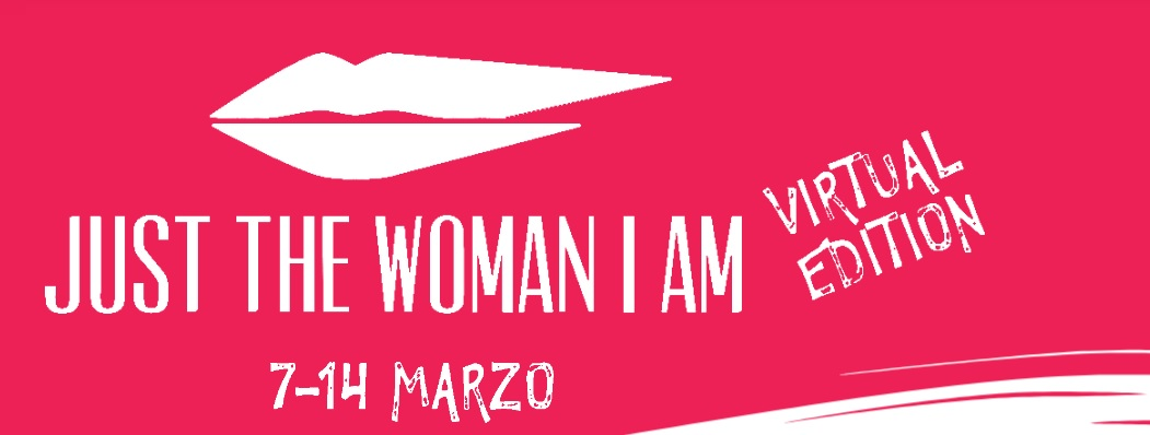 Just The Woman I Am 2021 – Virtual Edition